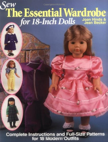 Sew the Essential Wardrobe for 18-Inch Dolls