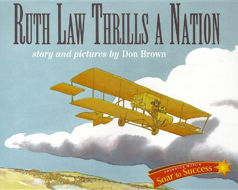 Soar to Success: Soar To Success Student Book Level 6 Wk 7 Ruth Law Thrills a Nation