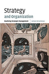 Strategy and Organization: Realizing Strategic Management