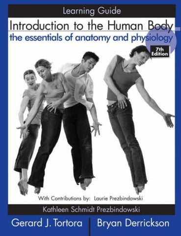Learning Guide to accompany Introduction to the Human Body, 7e