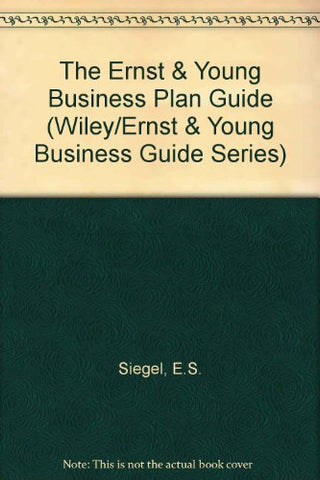 The Ernst & Young Business Plan Guide (Ernst &Young Business Guide Series)