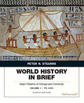World History in Brief: Major Patterns of Change and Continuity, Volume 1: To 1450 (8th Edition)