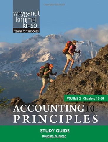 Study Guide Volume 2 (Chapters 13-26) to accompany Accounting Principles, 10e