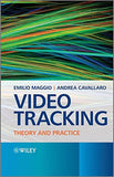 Video Tracking: Theory and Practice
