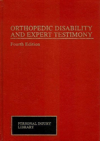Orthopedic Disability and Expert Testimony (Personal Injury Library)