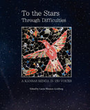 To the Stars Through Difficulties: A Kansas Renga in 150 Voices