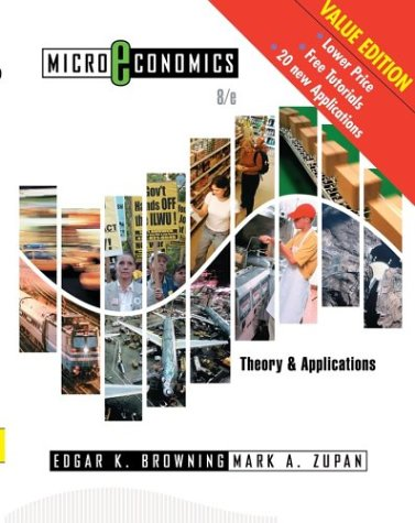 Microeconomics: Theory & Applications, 8th Edition Update