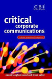 Critical Corporate Communications: A Best Practice Blueprint (CBI Fast Track)