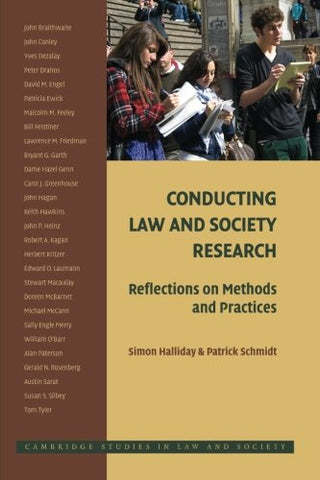 Conducting Law and Society Research: Reflections on Methods and Practices (Cambridge Studies in Law and Society)