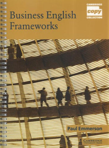 Business English Frameworks (Cambridge Copy Collection)