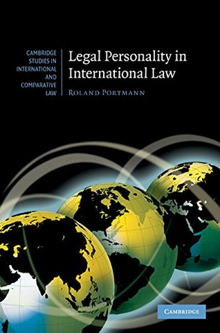 Legal Personality in International Law (Cambridge Studies in International and Comparative Law)