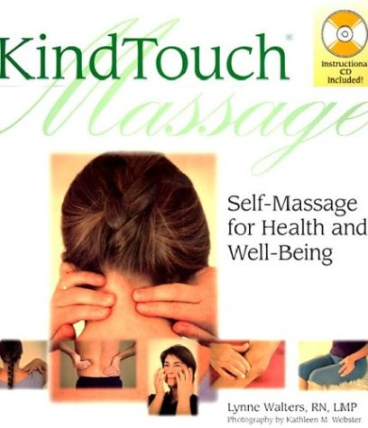 KindTouch Massage: Self-Massage for Health & Well-Being