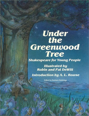Under the Greenwood Tree: Shakespeare for Young People (Stemmer House Poetry for Young People Se)