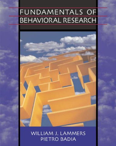 Fundamentals of Behavioral Research (with InfoTrac)