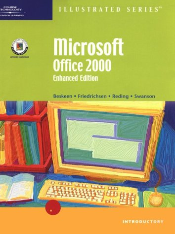 Microsoft Office 2000, Illustrated Enhanced Edition (Illustrated (Thompson Learning))