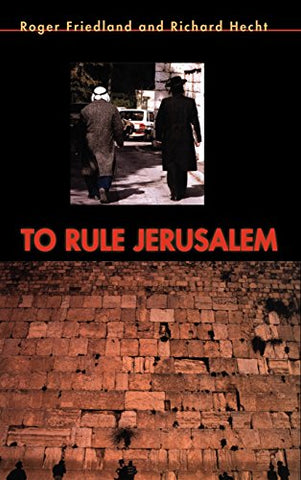 To Rule Jerusalem (Cambridge Cultural Social Studies)