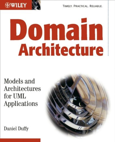 Domain Architectures: Models and Architectures for UML Applications
