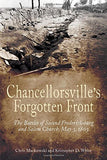Chancellorsvilles Forgotten Front: The Battles of Second Fredericksburg and Salem Church, May 3, 1863