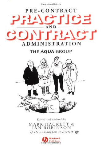 Pre-Contract Practice and Contract Administration for the Building Team (The Aqua Group)