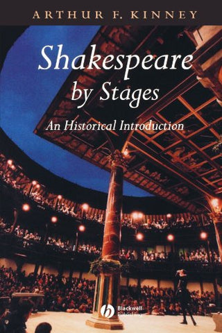 Shakespeare by Stages: An Historical Introduction