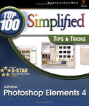 Adobe Photoshop Elements 4: Top 100 Simplified Tips & Tricks