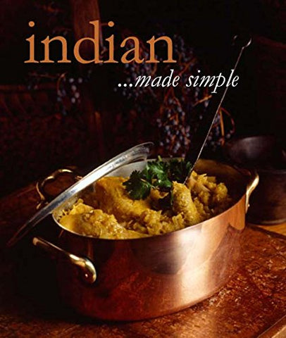 Indian: Cooking Made Simple