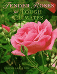Tender Roses for Tough Climates