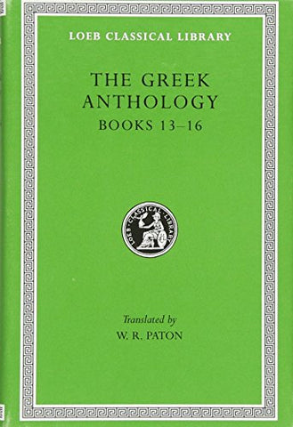 The Greek Anthology, Vol. 5 (Loeb Classic, 86)