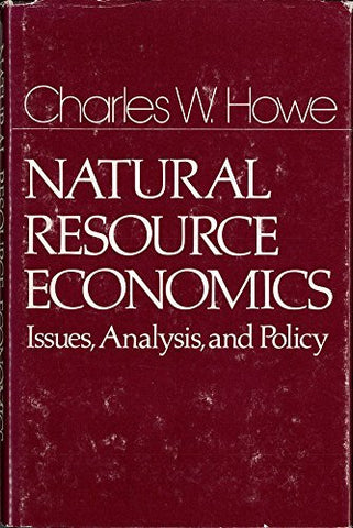 Natural Resource Economics Issues, Analysis, and Policy