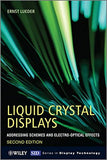 Liquid Crystal Displays: Addressing Schemes and Electro-Optical Effects