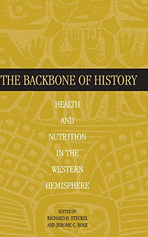 The Backbone of History: Health and Nutrition in the Western Hemisphere