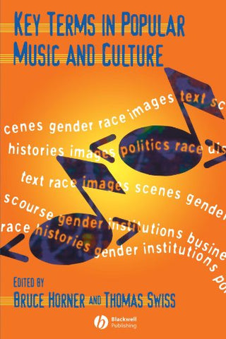 Key Terms in Popular Music and Culture (Blackwell Guides)
