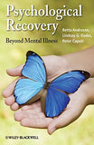 Psychological Recovery: Beyond Mental Illness