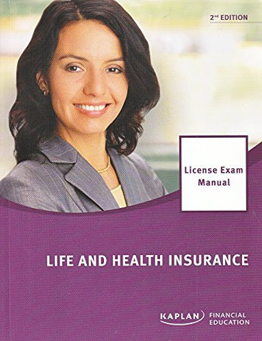 Life And Health Insurance License Exam Manual