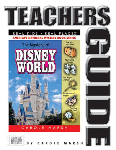 The Mystery at Disney World Teacher's Guide (11) (Real Kids Real Places)