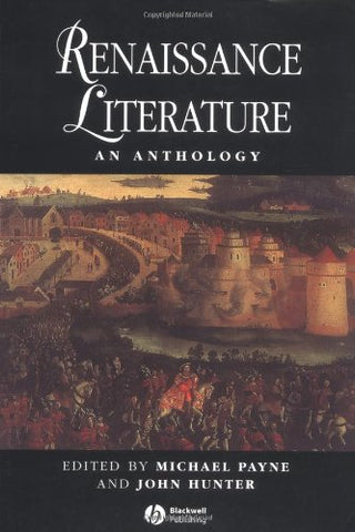 Renaissance Literature: An Anthology (Blackwell Anthologies)