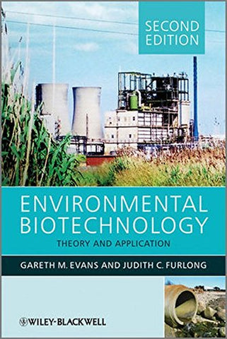 Environmental Biotechnology: Theory and Application