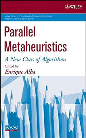 Parallel Metaheuristics: A New Class of Algorithms