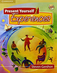 Present Yourself 1 Student's Book with Audio CD: Experiences