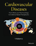 Cardiovascular Diseases: From Molecular Pharmacology to Evidence-Based Therapeutics