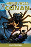 Savage Sword of Conan Volume 18 (The Savage Sword of Conan)