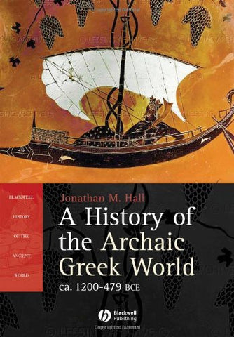 A History of the Archaic Greek World: ca. 1200-479 BCE