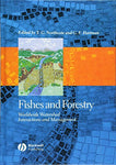 Fishes & Forestry