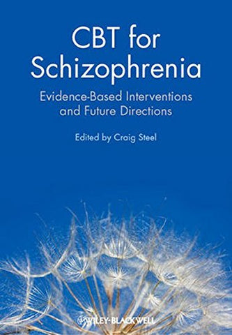 CBT for Schizophrenia: Evidence-Based Interventions and Future Directions