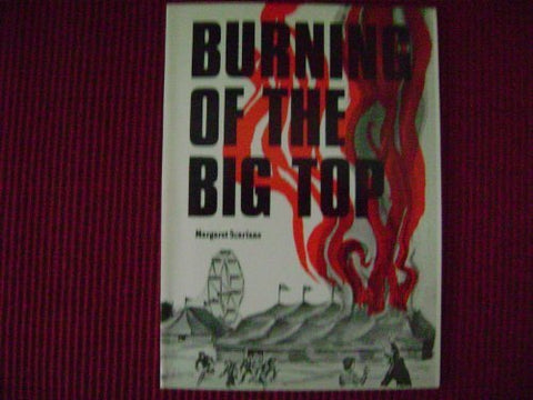 Burning of the Big Top (High Adventure Book)