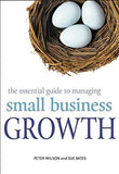 The Essential Guide to Managing Small Business Growth