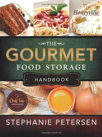 The Gourmet Food Storage Handbook