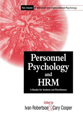 Personnel Psychology and Human Resources Management: A Reader for Students and Practitioners (Key Issues in Industrial & Organizational Psychology)