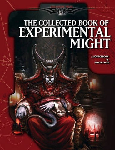 Monte Cooks Collected Book of Experimental Might (Malhavoc)