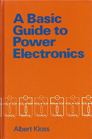 A Basic Guide to Power Electronics